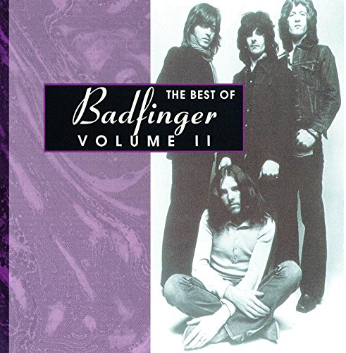 BADFINGER - The Best Of Badfinger, Vol. 2 - Zortam Music