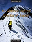 10 Classic Alpine Climbs of Japan (Cl...
