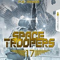 Blutige Ernte (Space Troopers 17) Hörbuch