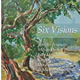img - for Six Visions: Artists of the Valley Visual Arts Club by Bentson, Jennifer, Decker, Milton, Heimlich, Judy, Reinke, K (2014) Paperback book / textbook / text book