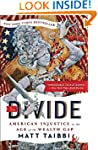 The Divide: American Injustice in the...