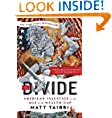 Matt Taibbi (Author), Molly Crabapple (Illustrator)  (431) Release Date: October 21, 2014   Buy new:  $17.00  $12.23  58 used & new from $8.14