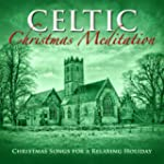 Celtic Christmas Meditation: Christma...