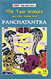 The Two Snakes and Other Stories from Panchatantra (Shree Young Indian Classics)