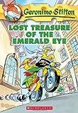 img - for Lost Treasure of the Emerald Eye (Geronimo Stilton, No. 1) by Stilton, Geronimo [2004] book / textbook / text book
