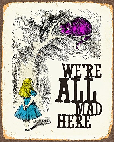 alice-in-wonderland-were-all-mad-here-metal-wall-sign-6x8inches-plaque-vintage-retro-poster-art-pict