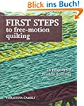 First Steps to Free-Motion Quilting:...