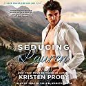Seducing Lauren: Love Under the Big Sky, Book 2 Audiobook by Kristen Proby Narrated by Deacon Lee, Elizabeth Louise