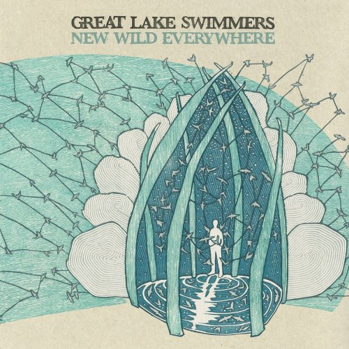 Great Lake Swimmers – New Wild Everywhere (2012) [FLAC]