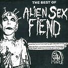 The Best Of Alien Sex Fiend [Explicit]