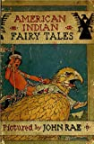 img - for American Indian Fairy Tales (Original Color Illustrations & Text) (American Indian Classics) book / textbook / text book