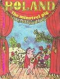 Roland, the minstrel pig