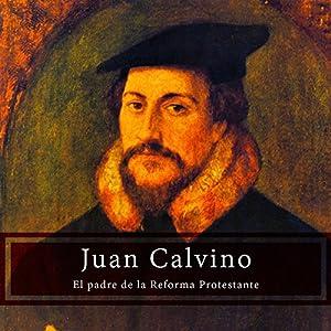 Juan Calvino [John Calvin] Audiobook