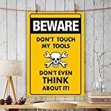 Printelligent Office Wall Poster | Office Door Poster | Home Wall Poster| Wall Decore Poster (Beware Don't Touch My Tools Funny Embossed Caution Sign).