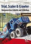 Trial, Scaler & Crawler: Komponenten,...