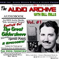 The Great Gildersleeve, Volume 1: An Audio Double Feature of Holiday Hilarity Starring Harold Peary (       UNABRIDGED) by Renaissance eBooks Narrated by Harold Peary, Bill Mills