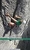 Kletterführer Wetterstein Nord: inkl. Oberreintal