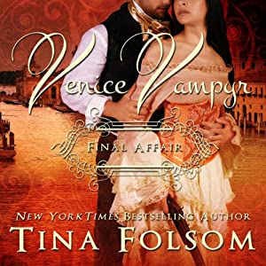Final Affair: Venice Vampyr #2 | [Tina Folsom]