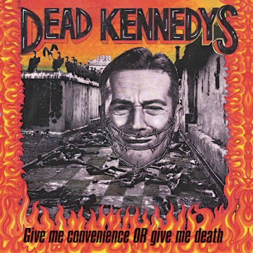 Click here to buy Give Me Convenience Or Give Me Death Deluxe Edition 180 Gram by Dead Kennedys.