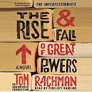 The Rise & Fall of Great Powers Hörbuch