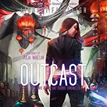 Outcast: Kat Dubois Chronicles, Book 2 Audiobook by Lindsey Fairleigh Narrated by Julia Whelan