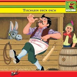 Tischlein deck dich und andere Märchen Hörbuch