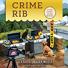 Crime Rib: Food Lovers' Village Mystery Series, Book 2 Audiobook by Leslie Budewitz Narrated by Rebecca Mitchell