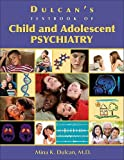 img - for By Mina K. Dulcan - Dulcan's Textbook of Child and Adolescent Psychiatry book / textbook / text book