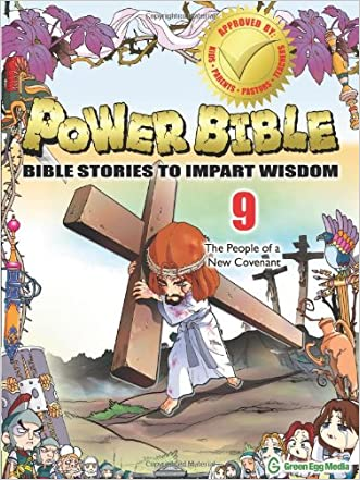 Power Bible: Bible Stories to Impart Wisdom, # 9 - The People of a New Covenant written by Shin-joong Kim
