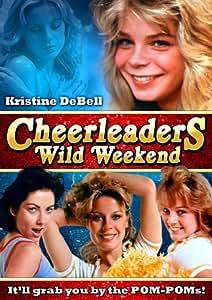 Cheerleaders Wild Weekend [Import]
