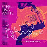 The Lady Vanishes | Ethel Lina White