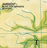 Ambient 1 / Music for Airports by Brian Eno