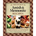 Treasured Amish and Mennonite Recipes: 627 Delicious, Down-to-Earth Recipes from Authentic Country Kitchens