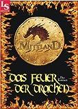 Mittland 2 - Das Feuer der Drachen (1000 Seiten Fantasy)