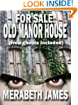 For Sale: Old Manor House (free ghost...