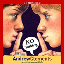 No Talking (       UNABRIDGED) by Andrew Clements Narrated by Keith Nobbs