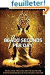 86400 seconds per day: We all have tw...