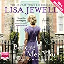 Before I Met You (       UNABRIDGED) by Lisa Jewell Narrated by Jane Collingwood