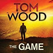 The Game: Victor the Assassin, Book 3 | Tom Wood