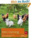 Mini-Farming: Selbstversorgung nach P...