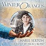 Winter Oranges | Marie Sexton
