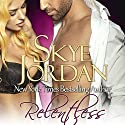 Relentless: Renegades, Book 4 Audiobook by Skye Jordan Narrated by Piper Goodeve