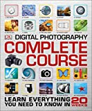img - for Digital Photography Complete Course book / textbook / text book