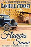 Flowers in the Snow (Betty's Book) (The Edenville Series Book 1) (English Edition)