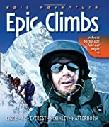 Epic Adventure: Epic Climbs (Epic Adventures)