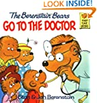 The Berenstain Bears Go to the Doctor...
