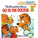 The Berenstain Bears Go to the Doctor – $4.49!
