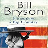 Notes From a Big Country (Unabridged)