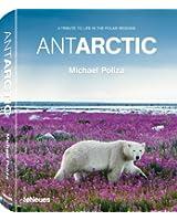 Antarctic, Life in the Polar Regions