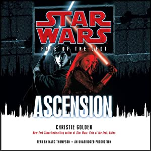 Star Wars: Fate of the Jedi: Ascension | [Christie Golden]